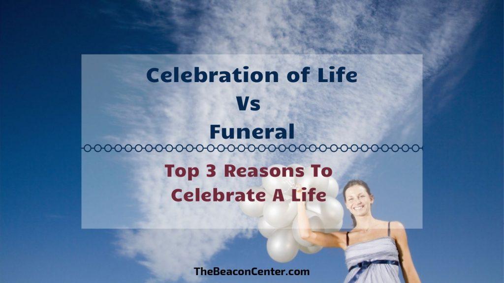 Reason to Celebration of Life Photo