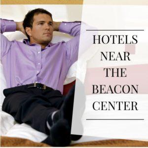 Hotels Near The Beacon Center
